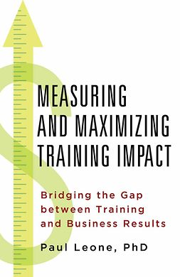 Leone, Paul - Measuring and Maximizing Training Impact, ebook