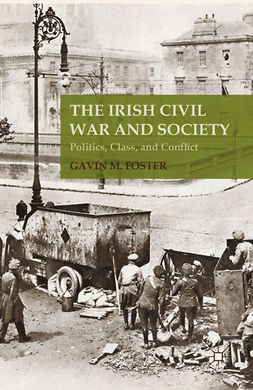 Foster, Gavin M. - The Irish Civil War and Society, ebook
