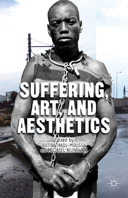 Hadj-Moussa, Ratiba - Suffering, Art, and Aesthetics, ebook
