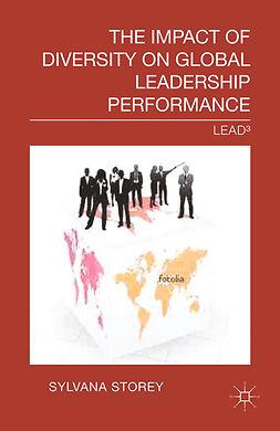 Storey, Sylvana - The Impact of Diversity on Global Leadership Performance, ebook