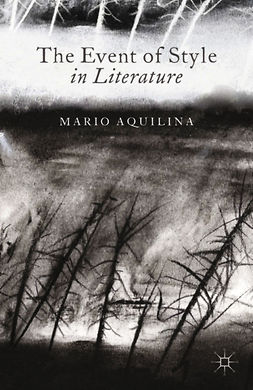 Aquilina, Mario - The Event of Style in Literature, e-kirja
