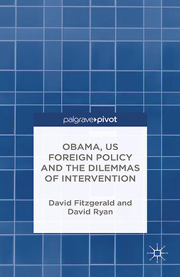 Fitzgerald, David - Obama, US Foreign Policy and the Dilemmas of Intervention, e-kirja