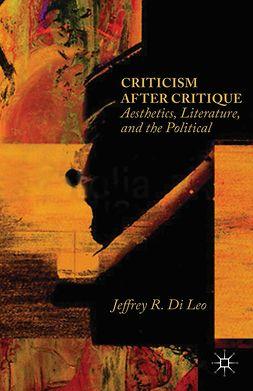 Leo, Jeffrey R. - Criticism after Critique, e-kirja