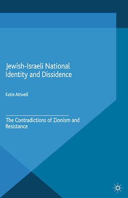 Attwell, Katie - Jewish-Israeli National Identity and Dissidence, ebook