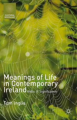 Inglis, Tom - Meanings of Life in Contemporary Ireland, ebook