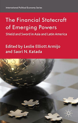 Armijo, Leslie Elliott - The Financial Statecraft of Emerging Powers, ebook