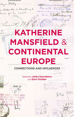 Kascakova, Janka - Katherine Mansfield and Continental Europe, e-kirja