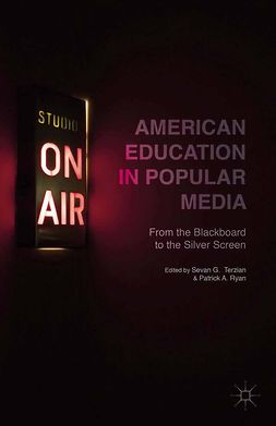 Ryan, Patrick A. - American Education in Popular Media, ebook