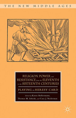 Bollermann, Karen - Religion, Power, and Resistance from the Eleventh to the Sixteenth Centuries, ebook