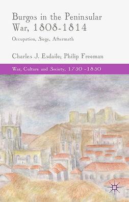 Esdaile, Charles J. - Burgos in the Peninsular War, 1808–1814, e-kirja