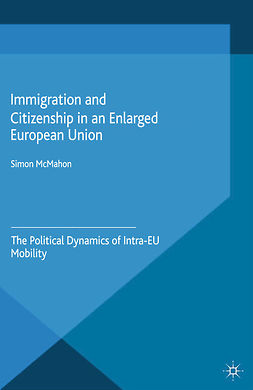 McMahon, Simon - Immigration and Citizenship in an Enlarged European Union, ebook