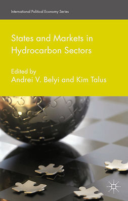 Belyi, Andrei V. - States and Markets in Hydrocarbon Sectors, e-kirja