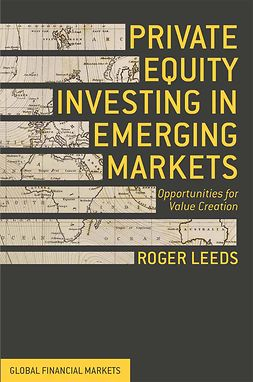 Leeds, Roger - Private Equity Investing in Emerging Markets, e-bok