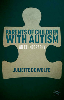 Wolfe, Juliette - Parents of Children with Autism, ebook