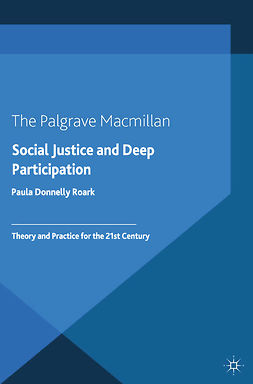 Roark, Paula Donnelly - Social Justice and Deep Participation, ebook