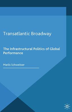 Schweitzer, Marlis - Transatlantic Broadway, e-bok