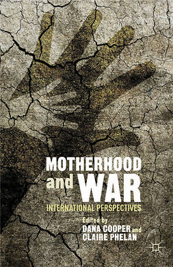 Cooper, Dana - Motherhood and War, e-bok