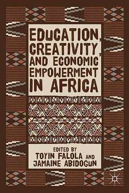 Abidogun, Jamaine - Education, Creativity, and Economic Empowerment in Africa, e-bok