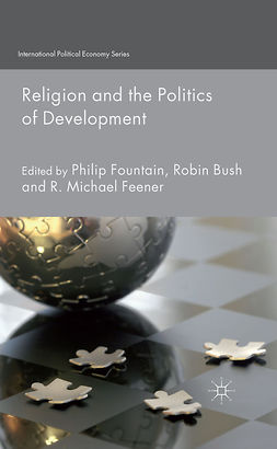 Bush, Robin - Religion and the Politics of Development, e-kirja