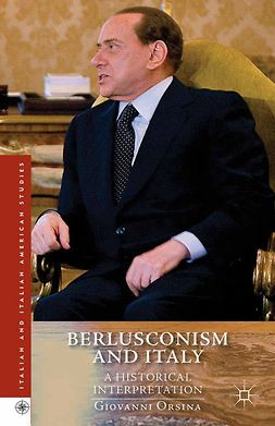 Orsina, Giovanni - Berlusconism and Italy, ebook