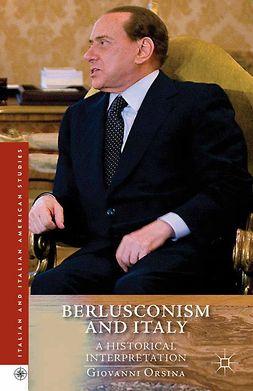 Orsina, Giovanni - Berlusconism and Italy, e-bok