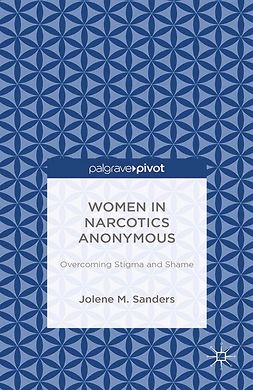 Sanders, Jolene M. - Women in Narcotics Anonymous: Overcoming Stigma and Shame, ebook