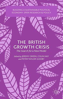 Green, Jeremy - The British Growth Crisis, e-kirja