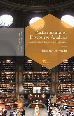 Angermuller, Johannes - Poststructuralist Discourse Analysis, ebook