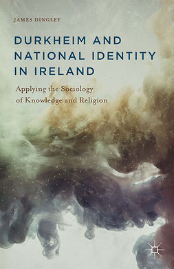 Dingley, James - Durkheim and National Identity in Ireland, ebook