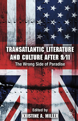 Miller, Kristine A. - Transatlantic Literature and Culture After 9/11, e-bok