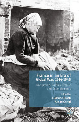 Broch, Ludivine - France in an Era of Global War, 1914–1945, e-bok