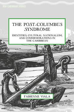 Viala, Fabienne - The Post-Columbus Syndrome, e-kirja