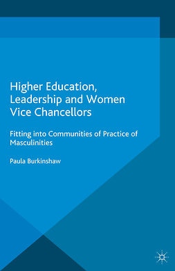 Burkinshaw, Paula - Higher Education, Leadership and Women Vice Chancellors, ebook