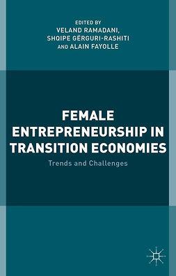 Fayolle, Alain - Female Entrepreneurship in Transition Economies, e-bok