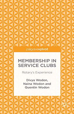 Wodon, Divya - Membership in Service Clubs: Rotary's Experience, ebook