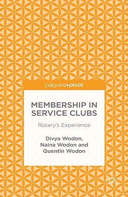 Wodon, Divya - Membership in Service Clubs: Rotary's Experience, ebook
