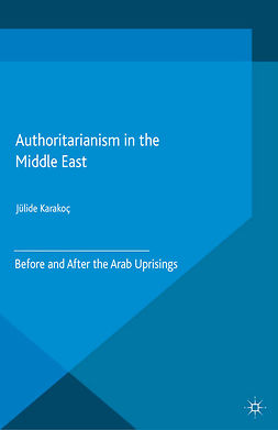 Karakoç, Jülide - Authoritarianism in the Middle East, e-kirja