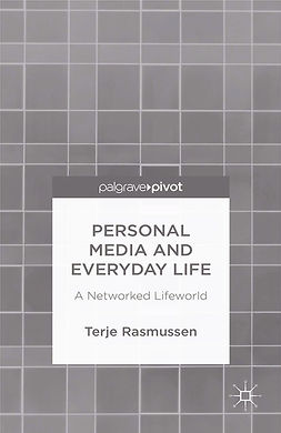 Rasmussen, Terje - Personal Media and Everyday Life: A Networked Lifeworld, e-kirja