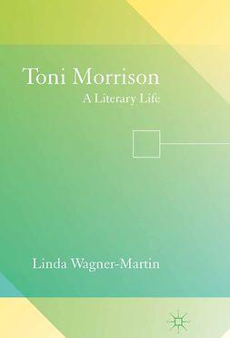 Wagner-Martin, Linda - Toni Morrison, ebook