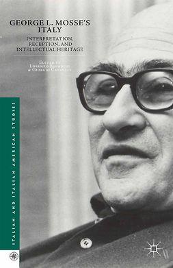 Benadusi, Lorenzo - George L. Mosse's Italy, ebook