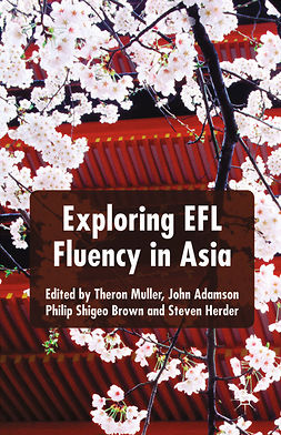 Adamson, John - Exploring EFL Fluency in Asia, ebook