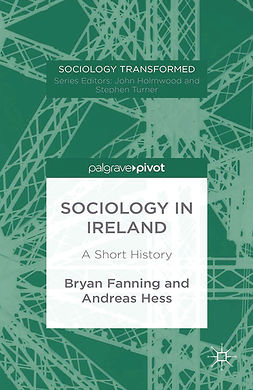 Fanning, Bryan - Sociology in Ireland: A Short History, ebook