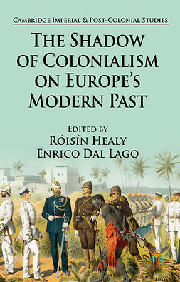 Healy, Róisín - The Shadow of Colonialism on Europe's Modern Past, ebook