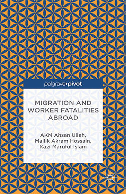 Hossain, Mallik Akram - Migration and Worker Fatalities Abroad, ebook