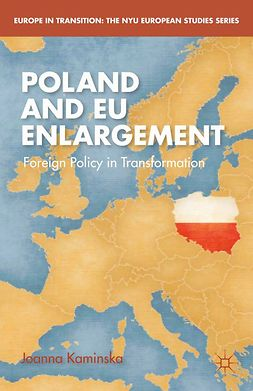 Kaminska, Joanna - Poland and EU Enlargement, e-bok