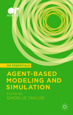 Taylor, Simon J. E. - Agent-Based Modeling and Simulation, ebook