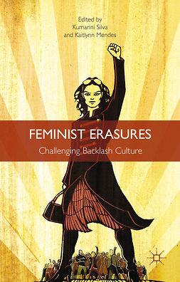 Mendes, Kaitlynn - Feminist Erasures, e-kirja