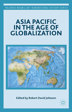 Johnson, Robert David - Asia Pacific in the Age of Globalization, e-kirja