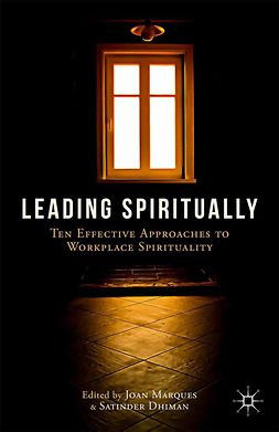 Dhiman, Satinder - Leading Spiritually, ebook