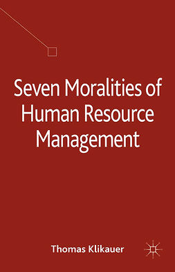 Klikauer, Thomas - Seven Moralities of Human Resource Management, e-bok